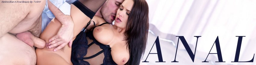 Shop Anal VOD porn movies featuring Alektra Blue and more.