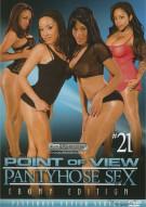 P.O.V. Pantyhose Sex #21 Porn Movie