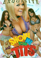 Show Me Your Tits Porn Movie
