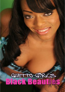 Ghetto Girls: Black Beauties Porn Video
