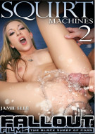 Squirt Machines 2 Porn Movie