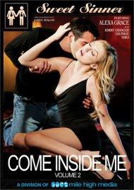 Come Inside Me Vol. 2 Porn Video