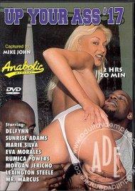 Up Your Ass #17 Porn Movie