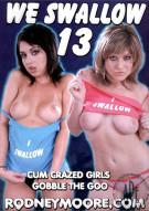 We Swallow 13 Porn Movie