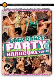 Party Hardcore Gone Crazy Vol. 10 Porn Video