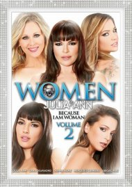 Women By Julia Ann Vol. 2: Because I Am Woman DVD porn movie from Evil Angel.
