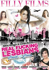 Nikki Hearts & Raven Leigh's Real Fucking Lesbians: Coast To Coast porn video from Filly Films.