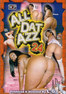All Dat Azz 24 Porn Movie