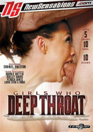 Girls Who Deep Throat Porn Video