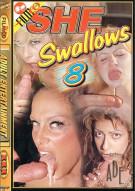 She Swallows #8 Porn Video