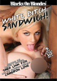 White Bitch Sandwich Porn Movie