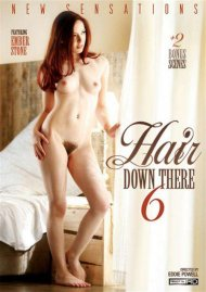Hair Down There #6 Porn Movie