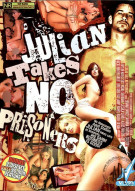 Julian Takes No Prisoners Porn Movie