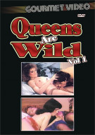 Queens Are Wild Vol. 1 Porn Movie