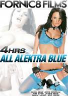 All Alektra Blue - 4 Hours Porn Movie
