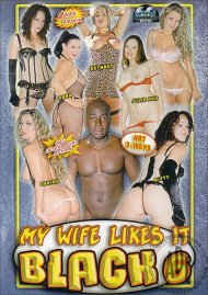 My Wife Likes It Black 6 Porn Movie