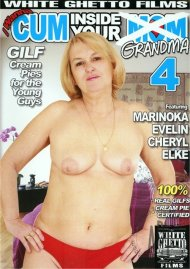 I Wanna Cum Inside Your Grandma 4 Porn Movie