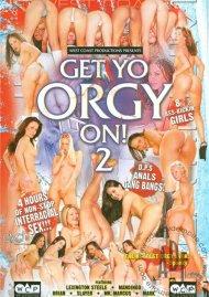 Get Yo Orgy On 2 Porn Movie