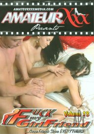 Fuck My Girlfriend Vol. 13 Porn Movie