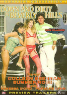 Down and Dirty in Beverly Hills Porn Movie