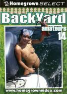 Backyard Amateurs #14 Porn Movie