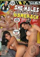 She-Males Fucking Girls Bareback 2 Porn Movie