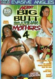 Horny Big Butt Brazilian Mothers 4 Porn Movie