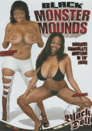 Black Monster Mounds Porn Movie