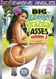 Big Slippery Brazilian Asses Vol. 3 Porn Movie