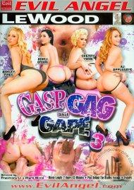 Gasp, Gag And Gape 3 Porn Movie