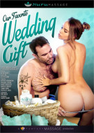 Our Favorite Wedding Gift Porn Movie
