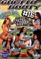 Ghetto Booty 16  Porn Movie