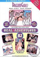 Dream Girls: Real Adventures 82 Porn Movie