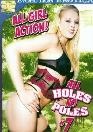 All Holes No Poles 7 Porn Movie