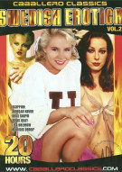 Swedish Erotica Vol. 2 (20 Hours) Porn Movie