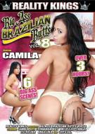 Big Ass Brazilian Butts Vol. 8 Porn Movie