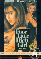 Poor Little Rich Girl Part Two Porn Movie