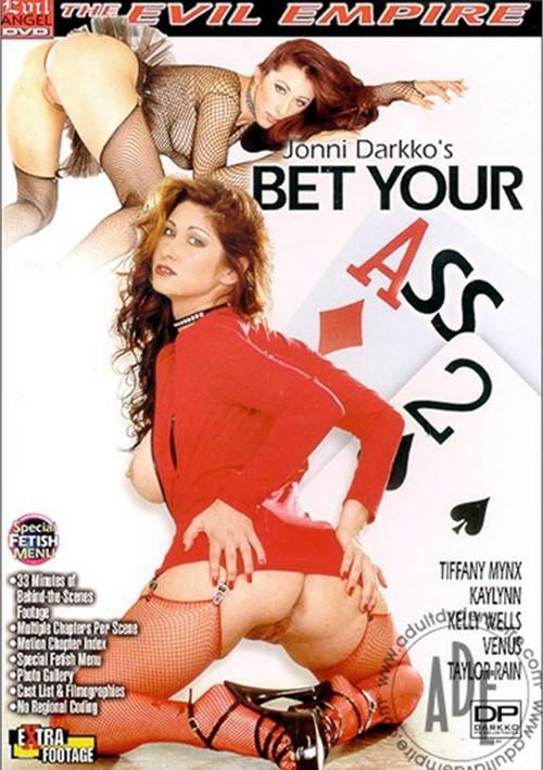 bet your ass porn