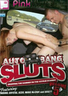Auto Bang Sluts Vol. 5 Porn Video