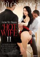 How To Train A Hotwife 2 Porn Movie