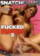 Fucked Hard 2 Porn Movie