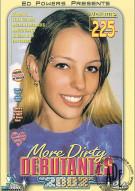 More Dirty Debutantes #225 Porn Movie