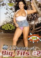I Dream of Big Tits #2 Porn Movie