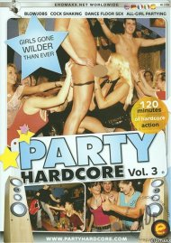 Party Hardcore Vol. 3 Porn Video