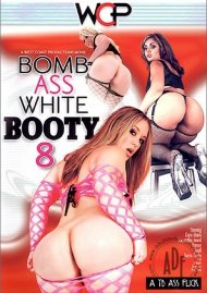Bomb Ass White Booty 8 Porn Movie