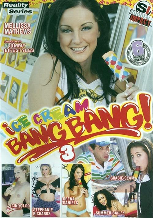 Ice Cream Bang Bang 3 Cindy Loo Deena Daniels Melissa Matthews