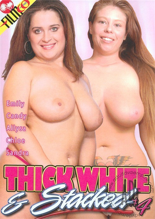 Thick White & Stacked #4 All Sex BBW Big Boobs