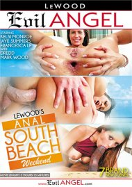 LeWood's Anal South Beach Weekend DVD porn movie from Evil Angel.