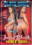 Juicy Black Racks N Cracks 2 Porn Movie