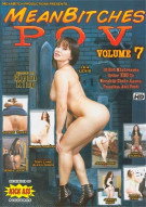 Mean Bitches P.O.V. Vol. 7 Porn Movie